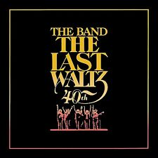 THE BAND - THE LAST WALTZ(40TH ANNIVERSARY DELUXE EDITION)  4 CD+BLU-RAY NEU