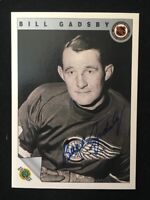 BILL GADSBY 1992 ULTIMATE AUTOGRAPHED SIGNED AUTO HOCKEY NHL CARD 69