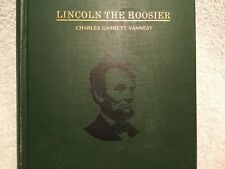 Vtg. Book Lincoln the Hoosier by Vannest 1st Edition 1928 Abe's Life in Indiana