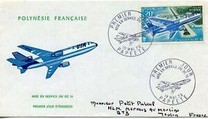 FDC // PREMIER JOUR / aviation DC10 / POLYNESIE FRANCAISE PAPEETE 1973 / TOULON
