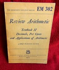 1944 WAR DEPARTMENT REVIEW ARITHMETIC Education Man EM 302 US ARMY ARMED FORCES