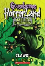 Goose Bumps Hall of Horrors: Claws by R L Stine (Paperback / softback, 2011)
