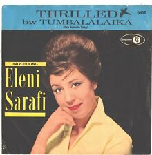 ELENI SARAFI--PICTURE SLEEVE + 45---(THRILLED)--PS---PIC---SLV