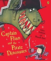 Captain Flinn and the Pirate Dinosaurs (Picture Puffin) by Giles Andreae | Paper