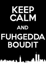 POSTER Keep Calm and Fuhgeddaboudit