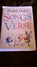ROAL DAHL -SONGS AND VERSE 2005 Hardback in verygood condition.