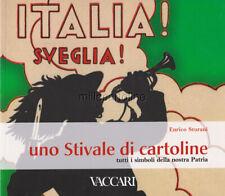 ITALIA SVEGLIA! - Uno Stivale di Cartoline - Illustrazioni Militari
