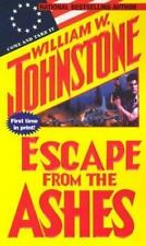 Escape from the Ashes by William W. Johnstone (2003, Paperback)