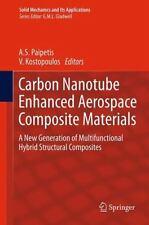 Carbon Nanotube Enhanced Aerospace Composite Materials : A New Generation of...