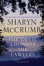 Ballad Novels: The Devil Amongst the Lawyers by Sharyn McCrumb (2010, Hardcover)