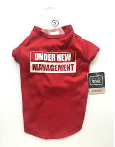 Dog T Shirt Under New Management Pet Apparel Red Humor Funny Size S