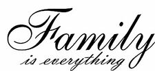 ** Family is Everything Vinyl Decal Home Wall Decor **