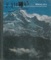 Himalaya. Le Grandi Distese Selvagge.,N.A. -  ,Milano, Mondadori ,1978
