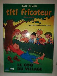 Titi fricoteur le coq du village gast lisay bd pastiche adultes