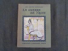 LES GESTES HEROIQUES LA GUERRE DE TROIE CH GAILLY DE TAURINES LAROUSSE 1934
