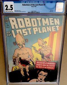 ROBOTMEN of the LOST PLANET #1  CGC 2.5   Classic  cover.