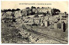 LE REVEST LES EAUX . Carrières de pierre .  1940