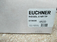 EUCHNER RIEGEL O NP/TP / 073535 GUARD SAFETY BOLT (NEW IN BOX)