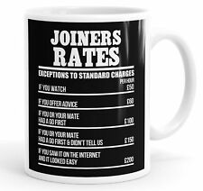 Joiners Rates Funny Slogan Mug Tea Cup Coffee