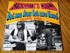 "APHRODITE'S CHILD - LET ME LOVE LET ME LIVE    7"" VINYL PS"