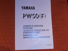YAMAHA PW50 PW 50 F GENUINE OWNERS SERVICE MANUAL