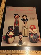 Folk Art Takes a Turn by Sherry Robinson 25 Turnings Tole Painting Series Book