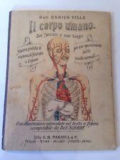 """Libro """"Il corpo umano"""" Dott. E. Villa - G.B. Paravia & C. 1902"""