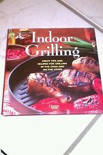 Indoor Grilling : Great Tips and Recipes for Grilling in the Oven and on the...