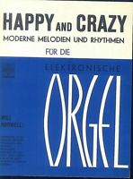 HAPPY AND CRAZY - WILL HORWELL