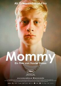 Regie Xavier Dolan Antoine Olivier Pilon MOMMY Orig. Filmplakat A1/A0 GEROLLT