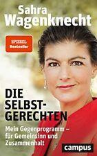 Sahra Wagenknecht - Die Selbstgerechten - Buch gebunden - Neu - Sarah