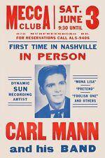 Rockabilly: Carl Mann at Mecca Club in Nashville Tenn. Concert Poster 1961