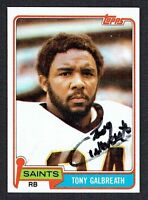 Tony Galbreath #275 signed autograph auto 1981 Topps Football Trading Card