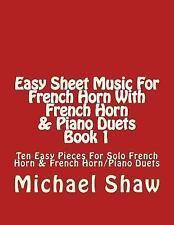 Easy Sheet Music for French Horn: Easy Sheet Music for French Horn with...