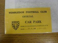 19/04/1988 Ticket: Wimbledon v Portsmouth [Car Park Pass] (folded). Thanks for v