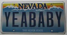 Nevada 2011 VANITY License Plate YEA BABY