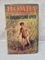 Bomba_the_Jungle_Boy_Underground_River_Roy_Rockwood_1930_Illustrated_Hardcover