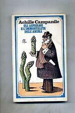 Achille Campanile # GLI ASPARAGI E L'IMMORTALITÀ DELL'ANIMA # BUR 1980 2A ED.