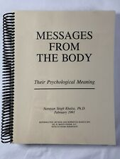 MESSAGES FROM THE BODY Their Psychological Meaning-Narayan Singh Khalsa 1991