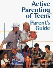 Active Parenting of Teens Parent's Guide Popkin, Michael H. Paperback