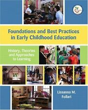 Foundations and Best Practices in Early Childhood Education: History, Theories a