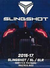 Polaris 2015 2016 2017 Slingshot / SL / SLR repair service manual in ring binder