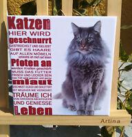 Dekofliese Wandbild Bildfliese Katze Spruch (101DP) Geschenkidee Fliese
