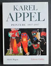 KAREL APPEL COBRA PEINTURE 1937-57 MICHEL RAGON DEDICACE SIGNE A GEORGES CONCHON