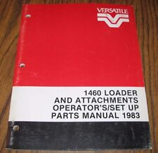 Versatile 1460 Loader Grapple Fork Manure Tine Operator Set Up Parts Manual 1983