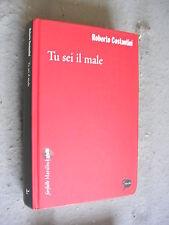 ROBERTO COSTANTINI - TU SEI IL MALE - FUORI COMMERCIO - FARFALLE MARSILIO -MT19