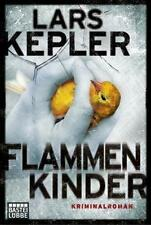 Kepler, Lars - Flammenkinder: Kriminalroman. Joona Linna, Bd. 3