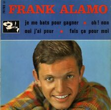 FRANK ALAMO JE ME BATS POUR GAGNER FRENCH ORIG EP CLYDE BORLY