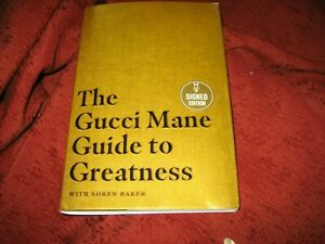 GUCCI MANE -- THE GUCCI MANE GUIDE TO GREATNESS HD 2020 Signed