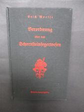 Moelle VERORDNUNG ÜBER DAS SCHORNSTEINFEGERWESEN  1938 Kaminkehrer Passau